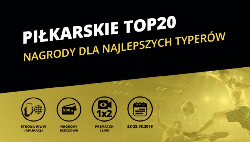 Fortuna i konkurs Piłkarskie TOP 20. Co do wygrania?