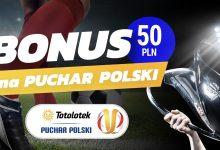 Photo of Bonus 50 PLN na Totolotek Puchar Polski. 1/16 finału z premią!